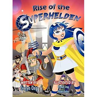 Rise Of The Superhelden by Ong & Evelyn