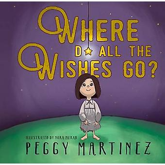 Where Do All the Wishes Go by Martinez & Peggy