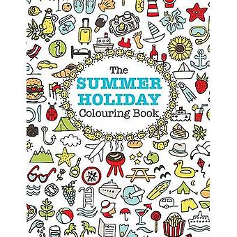 The Summer Holiday Colouring Book by James & Elizabeth