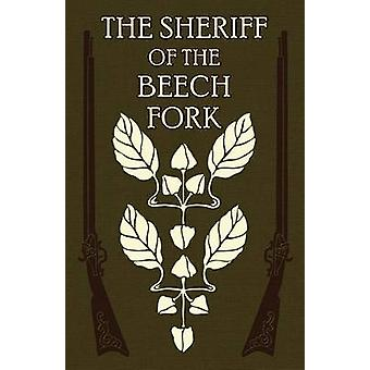 The Sheriff of the Beech Fork A Story of Kentucky by Spalding S.J. & Rev. Henry S.