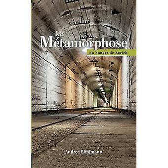 La Mtamorphose du bunker de Zurich by Bhlmann & Andrea