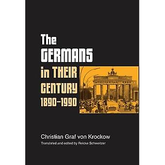 The Germans in their century 18901990 by Krockow & Christian Graf