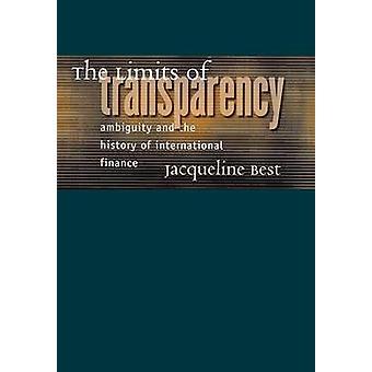 Gränserna för öppenhet - tvetydighet och historien av Internationa