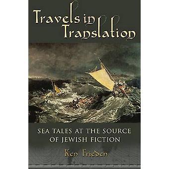 Viajes en la traducción - cuentos del mar en el origen de la ficción judía por