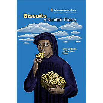 Biscuits of Number Theory by Arthur T. Benjamin - Ezra Brown - 978088