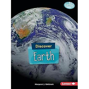 Discover Earth by Margaret Goldstein - 9781541527843 Book