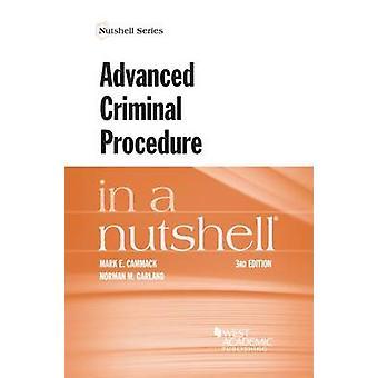 Advanced Criminal Procedure in a Nutshell by Mark Cammack - 978163460