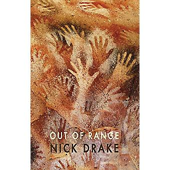 Out of Range by Nick Drake - 9781780374284 Book