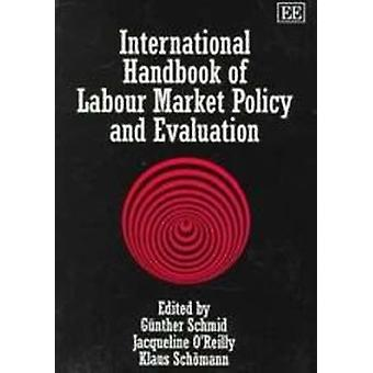 International Handbook of Labour Market Policy and Evaluation (New ed