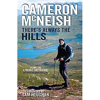 There's Always the Hills by Cameron McNeish - 9781912240623 Book