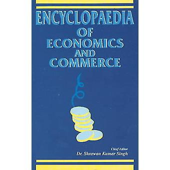 Encyclopaedia of Economics & Commerce by S. K. Singh - 9788177080384