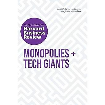 Monopolies and Tech Giants  The Insights You Need from Harvard Business Review by Harvard Business Review
