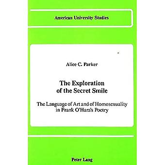 L'Exploration du sourire Secret: le langage de l'Art et de l'homosexualité dans la poésie de Frank O'Hara (American...