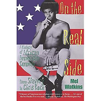 On the Real Side: A History of African American Comedy
