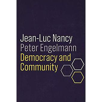 Democracy and Community by Jean-Luc Nancy - 9781509535354 Book