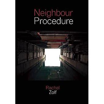Neighbour Procedure by Rachel Zolf - 9781552452295 Book