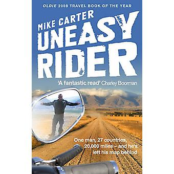 Uneasy Rider by Mike Carter