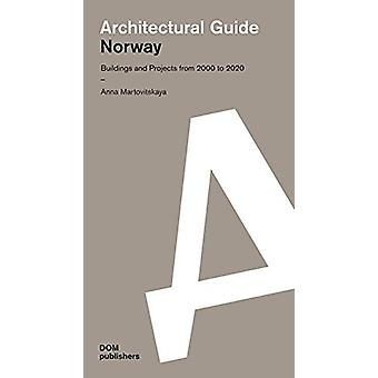 Norway - - Architectural Guide - Buildings and Projects from 2000 to 202