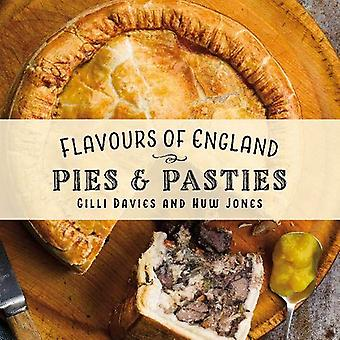Flavours of England - Pies and Pasties by Gilli Davies - 9781912654857