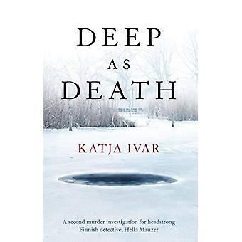 Deep as Death by Katja Ivar - 9781912242306 Book
