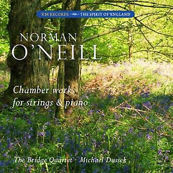 O'Neill - Norman O'Neill: Chamber Works for Strings and Piano [CD] USA import