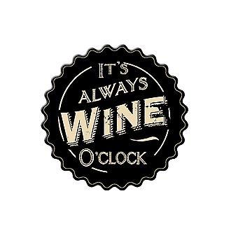 It's Always Wine O'Clock Magnet - Cracker Filler Gift