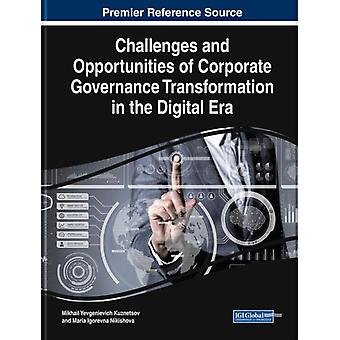 Challenges and Opportunities of Corporate Governance Transformation in the Digital Era by Other Mikhail Yevgenievich Kuznetsov & Other Maria Igorevna Nikishova
