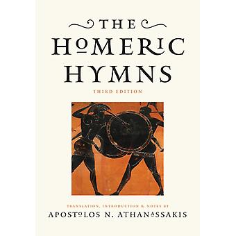 The Homeric Hymns by Translated by Apostolos N Athanassakis