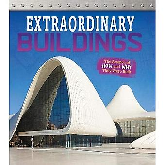 Extraordinary Buildings: The� Science of How and Why They Were Built (Exceptional Engineering)