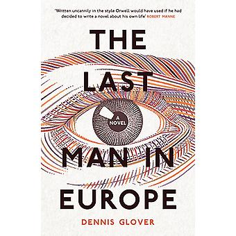 The Last Man in Europe by Dennis