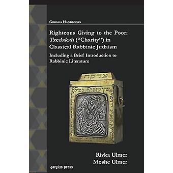 "Righteous Giving to the Poor - Tzedakah (""Charity"") in Class"