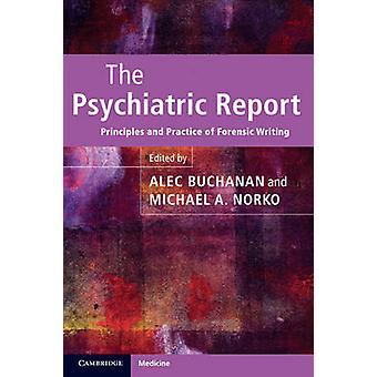 تقرير الطب النفسي من تحرير أليك بوكانان وتحرير مايكل أ نوركو