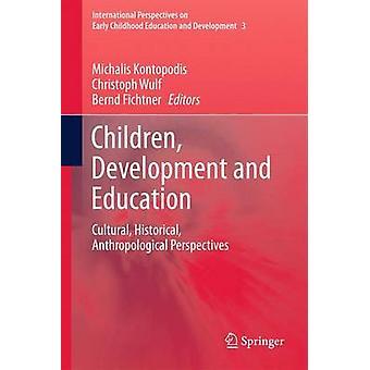Barn - Utveckling och Utbildning - Kultur - Historisk - Antrop