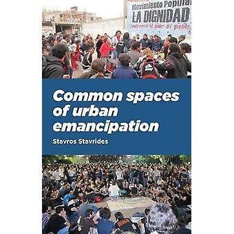 Gemeenschappelijke ruimten van stedelijke emancipatie