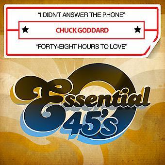 Chuck Goddard - ik niet telefoon beantwoorden / achtenveertig uur naar liefde USA import