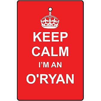 Houd kalm, ik ben een O'Ryan auto luchtverfrisser