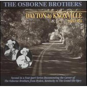 Osborne Brothers - Dayton to Knoxville [CD] USA import