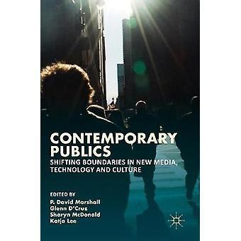 Contemporary Publics by P David Marshall