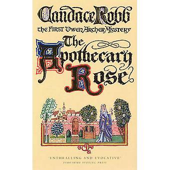 La Rose de l'apothicaire - le premier mystère Owen Archer par Candace Robb-
