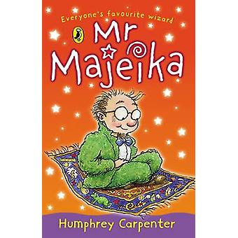 Mr. Majeika by Humphrey Carpenter - F. Rodgers - 9780140316773 Book