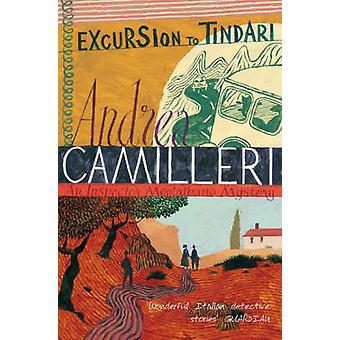 Excursion to Tindari by Andrea Camilleri - 9780330493031 Book