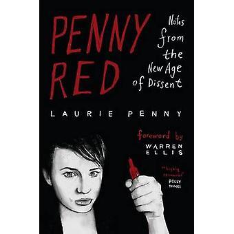 Öre röd - anteckningar från den nya tidsåldern av oliktänkande av Laurie Penny - 978074