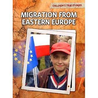 Migration aus Osteuropa von Nick Hunter - 9781406222371 Buch