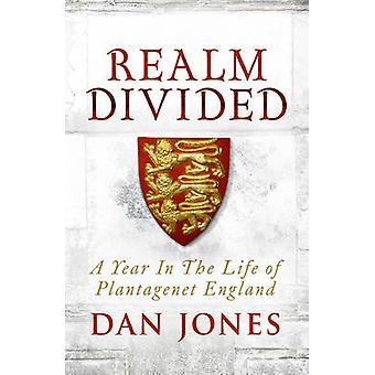 En verden delt - et år i livet til Plantagenet England av Dan Jon