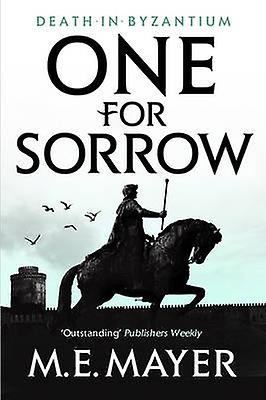 One for Sorrow by M. E. Mayer - 9781781850046 Book