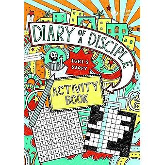 Diary of a Disciple (Luke's Story) Activity Book - 9781785066627 Book