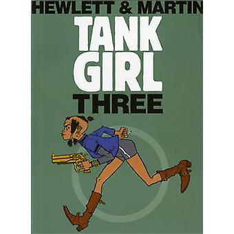 Tank Girl 3 (Remastered ed) by Alan Martin - Jamie Hewlett - 97818457