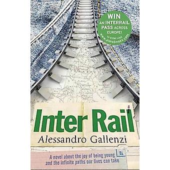 InterRail by Alessandro Gallenzi - 9781846882449 Book
