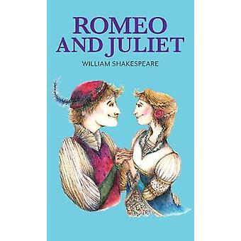 Romeo and Juliet by William Shakespeare - 9781912464111 Book