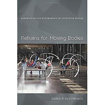 Refrains for Moving Bodies: Experience and Experiment in Affective Spaces